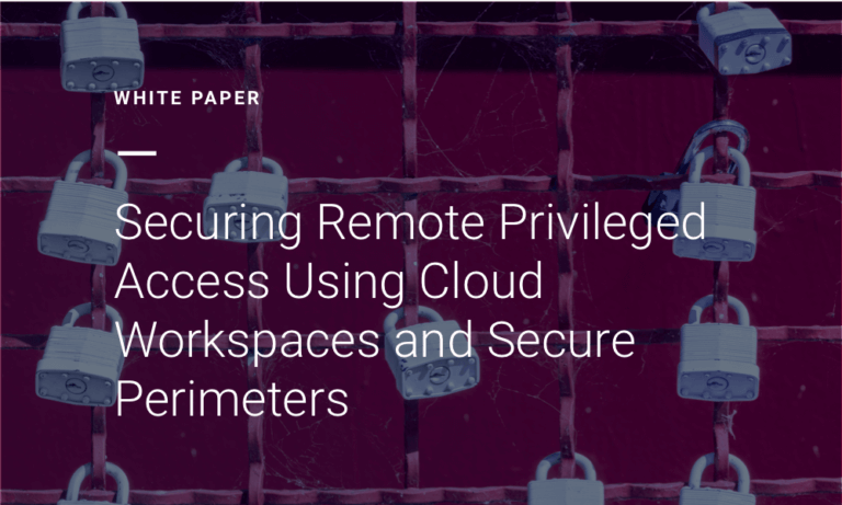 Securing Remote Privileged Access White Paper Thumbnail